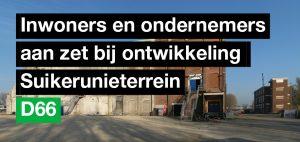 1611-suikerunieterrein-inwoners_en_ondernemers_aan_zet
